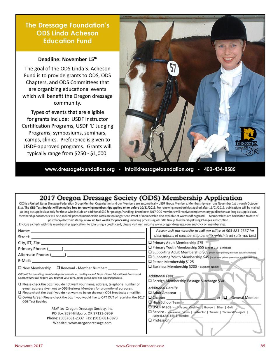The Dressage Foundation   s ODS Linda Acheson Education Fund Deadline  November 15th The goal of the ODS Linda S. Acheson ...