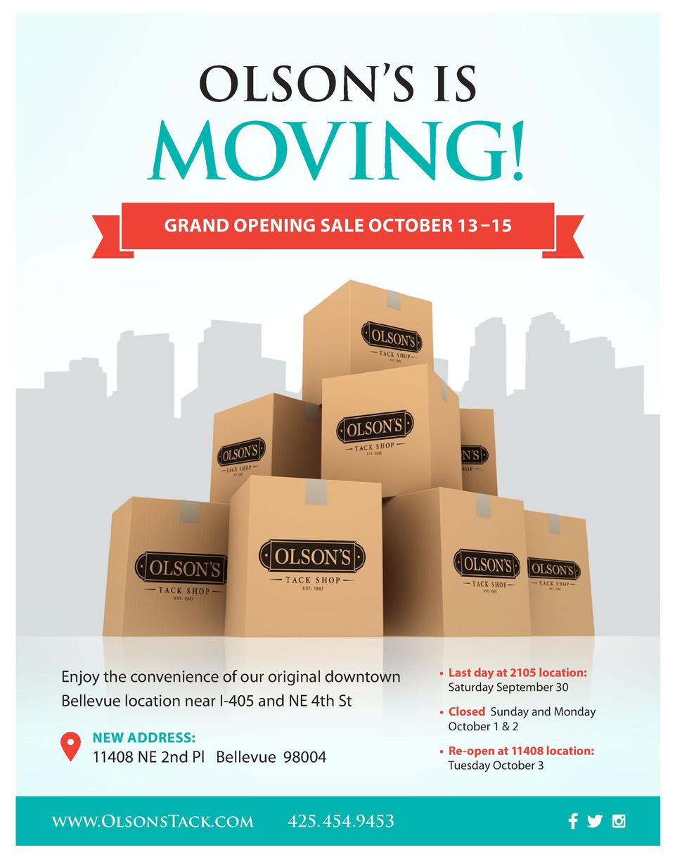 OLSON   S IS  MOVING  GRAND OPENING SALE OCTOBER 13    15  Enjoy the convenience of our original downtown Bellevue locatio...