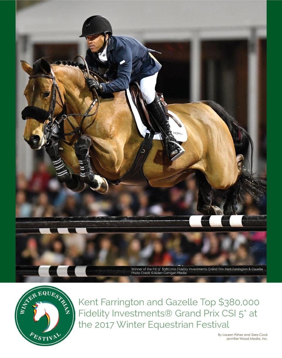 Winner of the FEI 5   380,000 Fidelity Investments Grand Prix Kent Farrington   Gazelle Photo Credit   Alden Corrigan Medi...