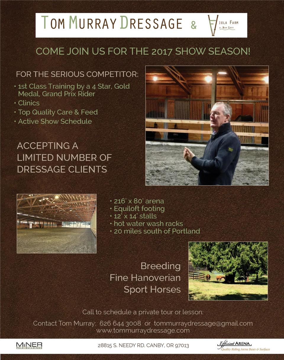 TOM MURRAYDRESSAGE     COME JOIN US FOR THE 2017 SHOW SEASON  FOR THE SERIOUS COMPETITOR      1st Class Training by a 4 St...