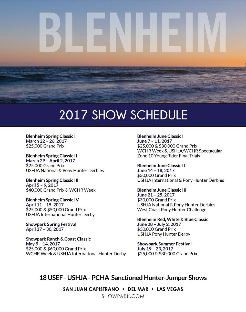 BLENHEIM 2017 SHOW SCHEDULE Blenheim Spring Classic I March 22     26, 2017  25,000 Grand Prix Blenheim Spring Classic II ...