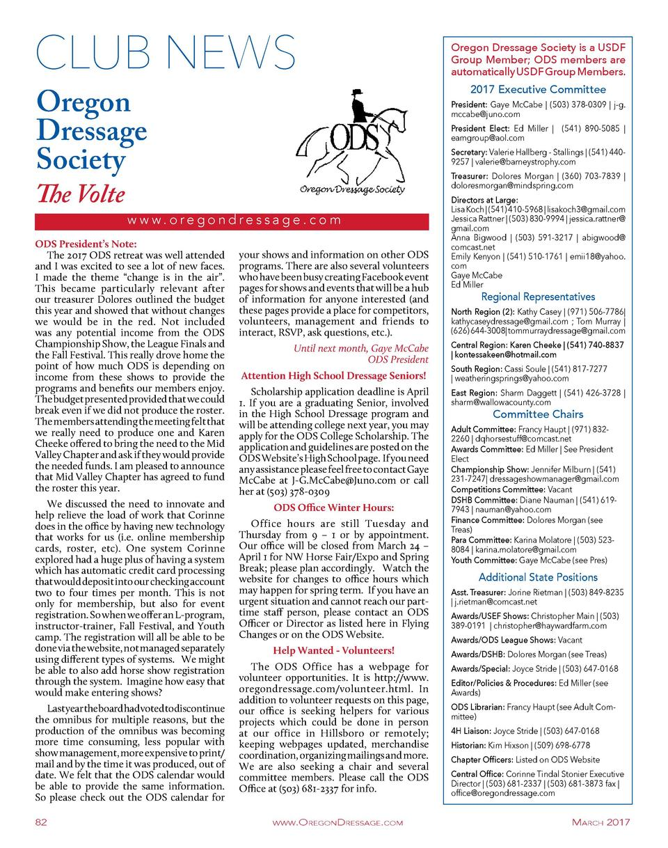 CLUB NEWS Oregon Dressage Society  The Volte  We discussed the need to innovate and help relieve the load of work that Cor...