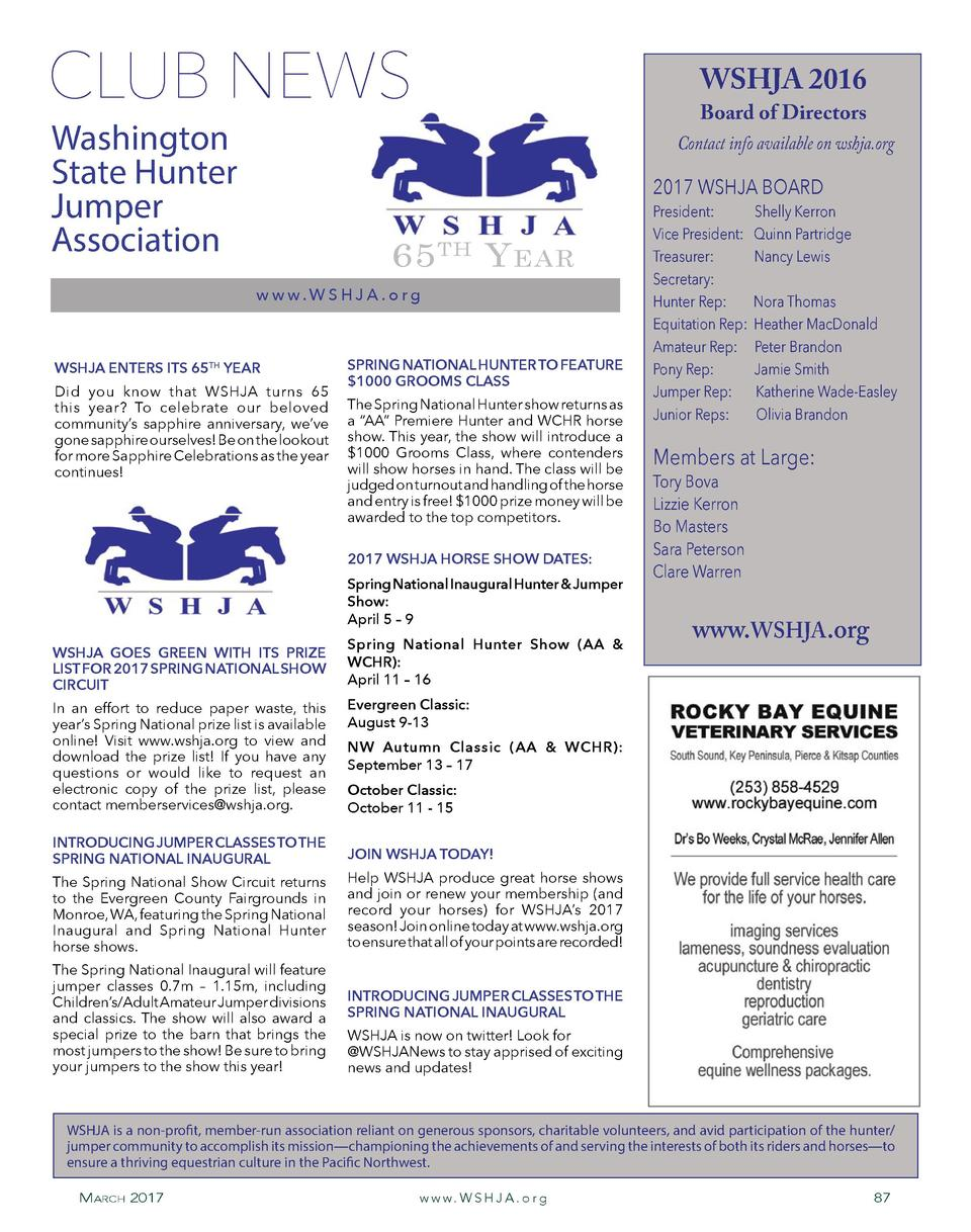 CLUB NEWS Washington State Hunter Jumper Association  WSHJA 2016  Board of Directors  Contact info available on wshja.org ...