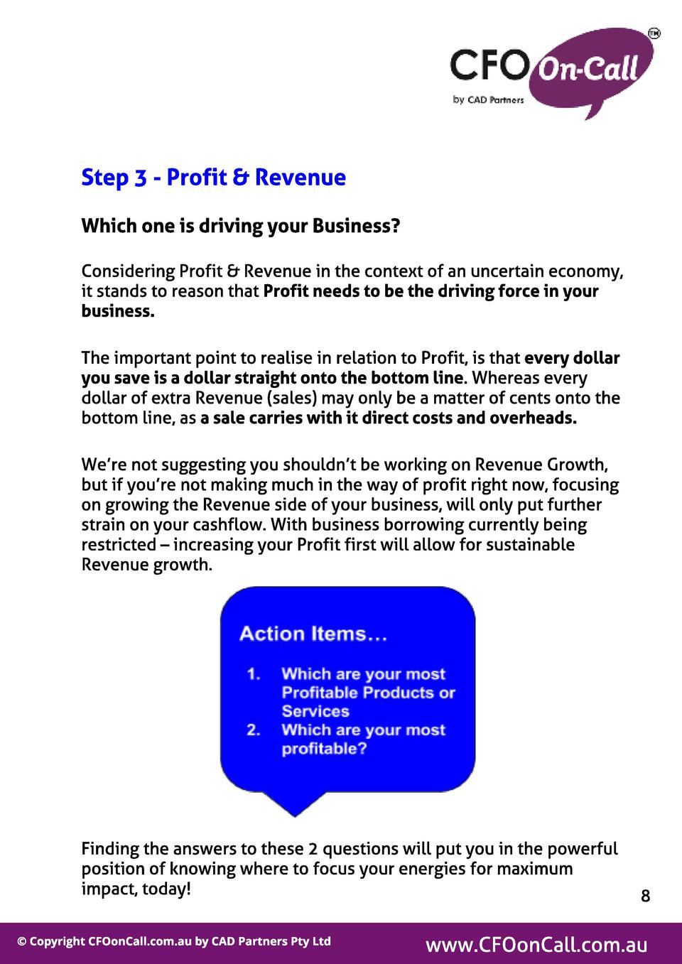 St ep 3 - Prof it   Revenue Which one is driving your Business  Considering Profit   Revenue in the context of an uncertai...