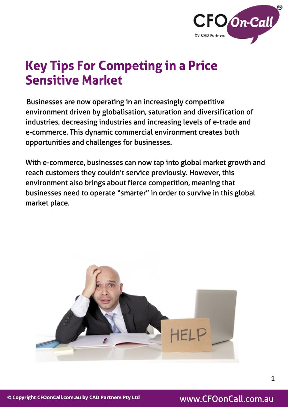 Key Tips For Compet ing in a Price Sensit ive Market Businesses are now operating in an increasingly competitive environme...
