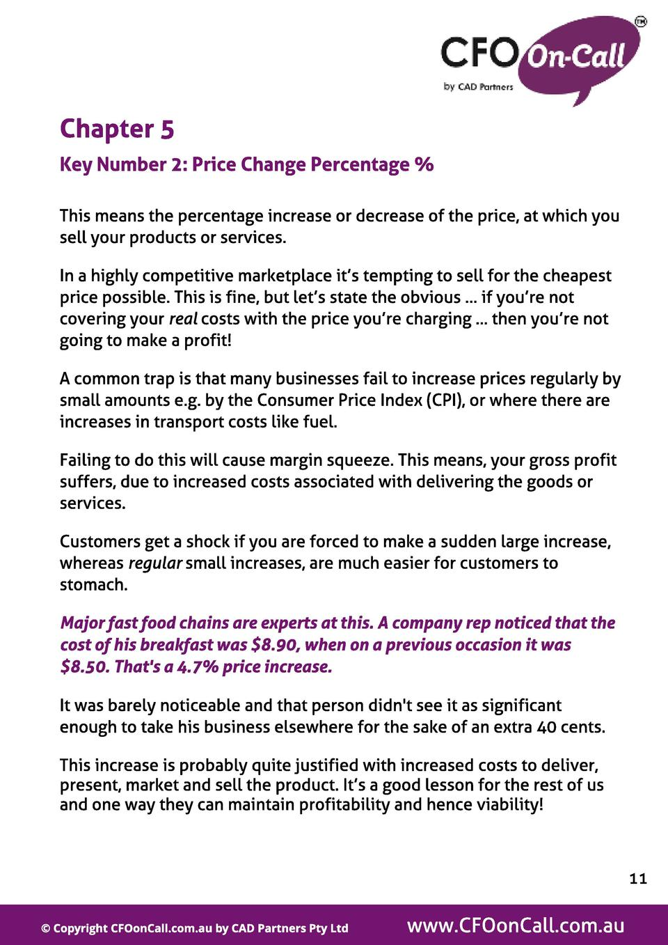 Chapt er 5 Key Number 2  Price Change Percent age   This means the percentage increase or decrease of the price, at which ...