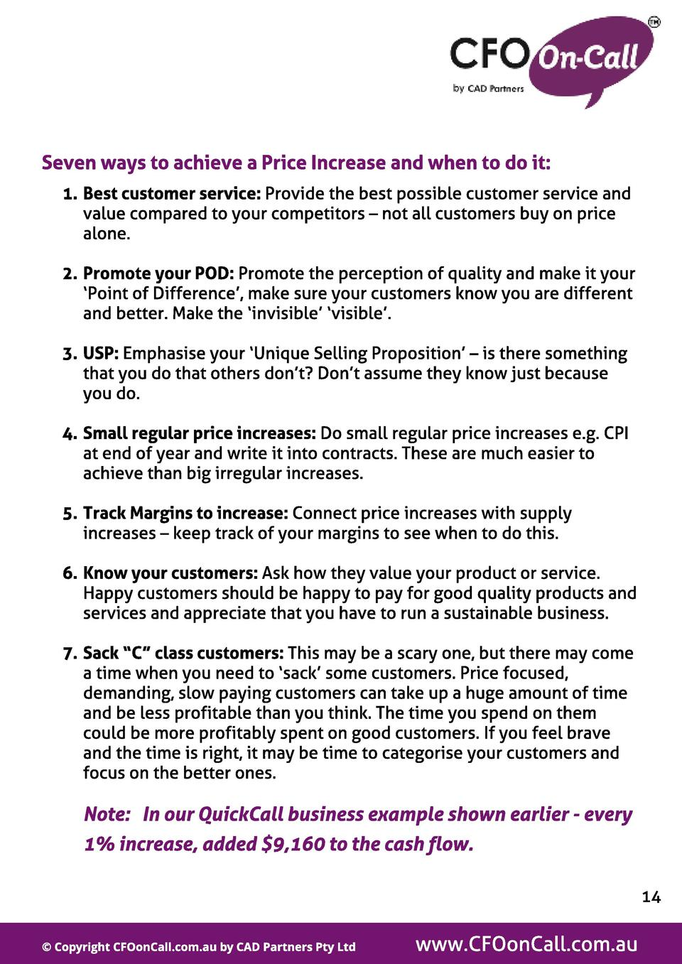 Seven ways t o achieve a Price Increase and when t o do it   1. Best cust omer service  Provide the best possible customer...
