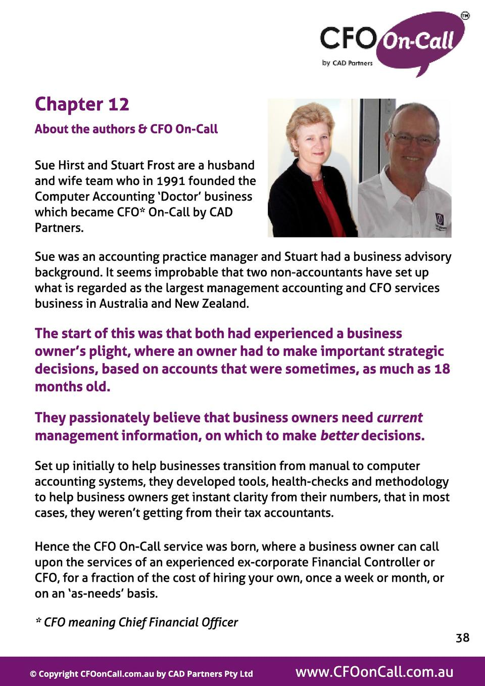 Chapt er 12 About t he aut hors   CFO On-Cal l Sue Hirst and Stuart Frost are a husband and wife team who in 1991 founded ...