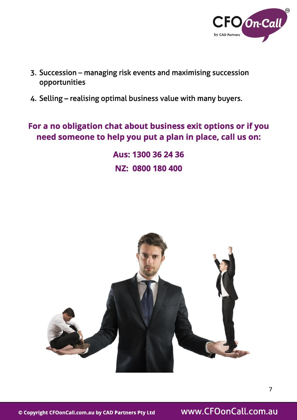3. Succession   managing risk events and maximising succession opportunities 4. Selling   realising optimal business value...