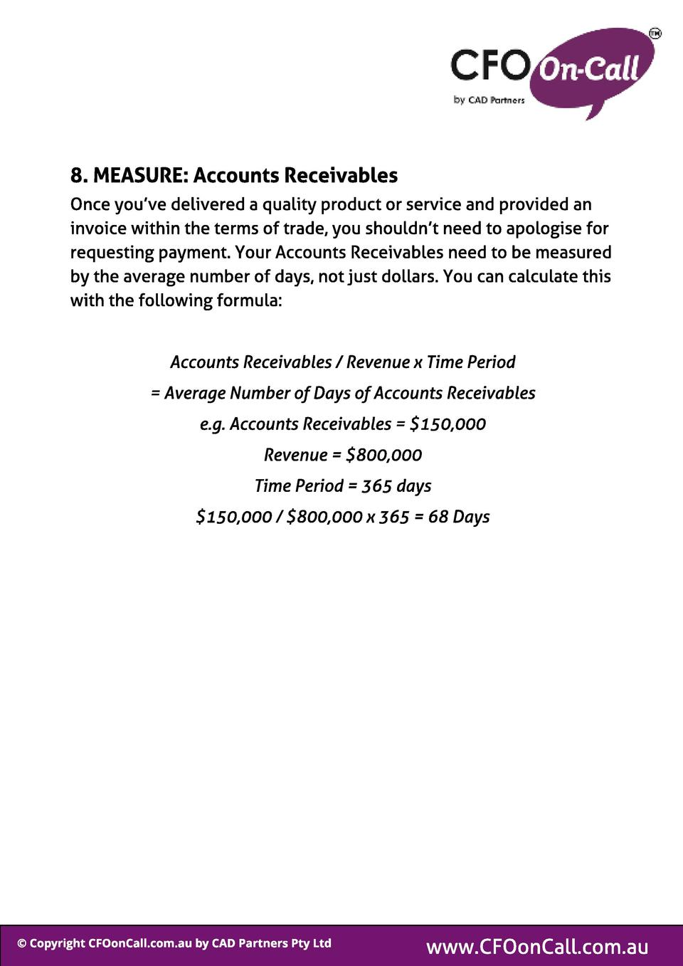 8. MEASURE  Account s Receivabl es Once you ve delivered a quality product or service and provided an invoice within the t...