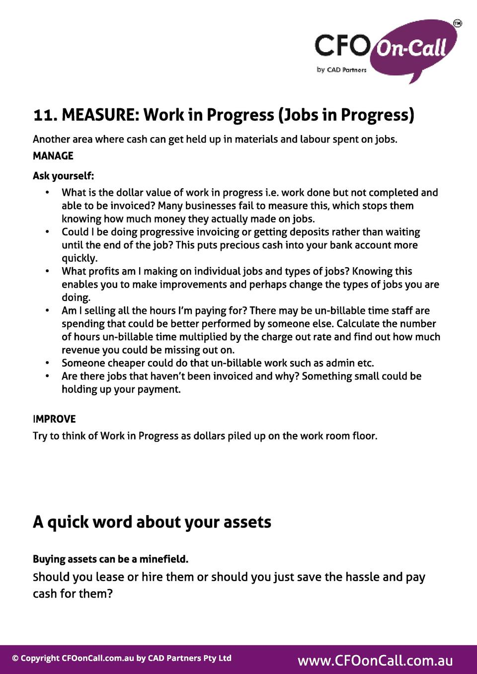 11. MEASURE  Work in Progress  Jobs in Progress  Another area where cash can get held up in materials and labour spent on ...
