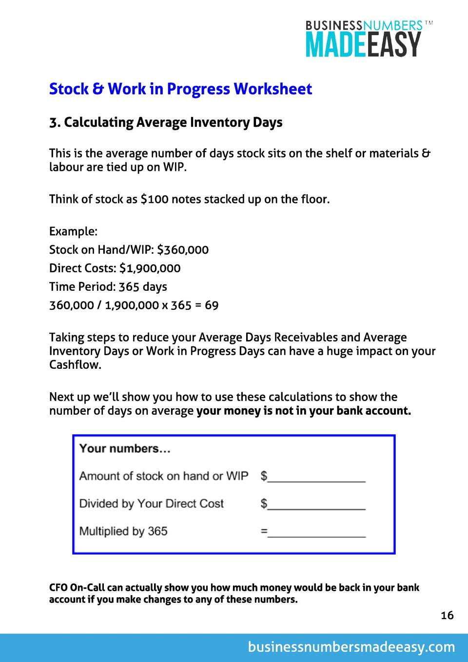 St ock   Work in Progress Worksheet 3. Cal cul at ing Average Invent ory Days This is the average number of days stock sit...