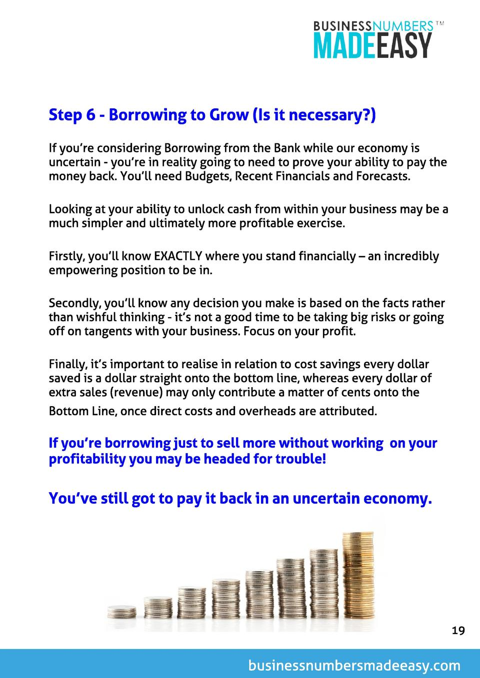 St ep 6 - Borrowing t o Grow  Is it necessary   If you re considering Borrowing from the Bank while our economy is uncerta...
