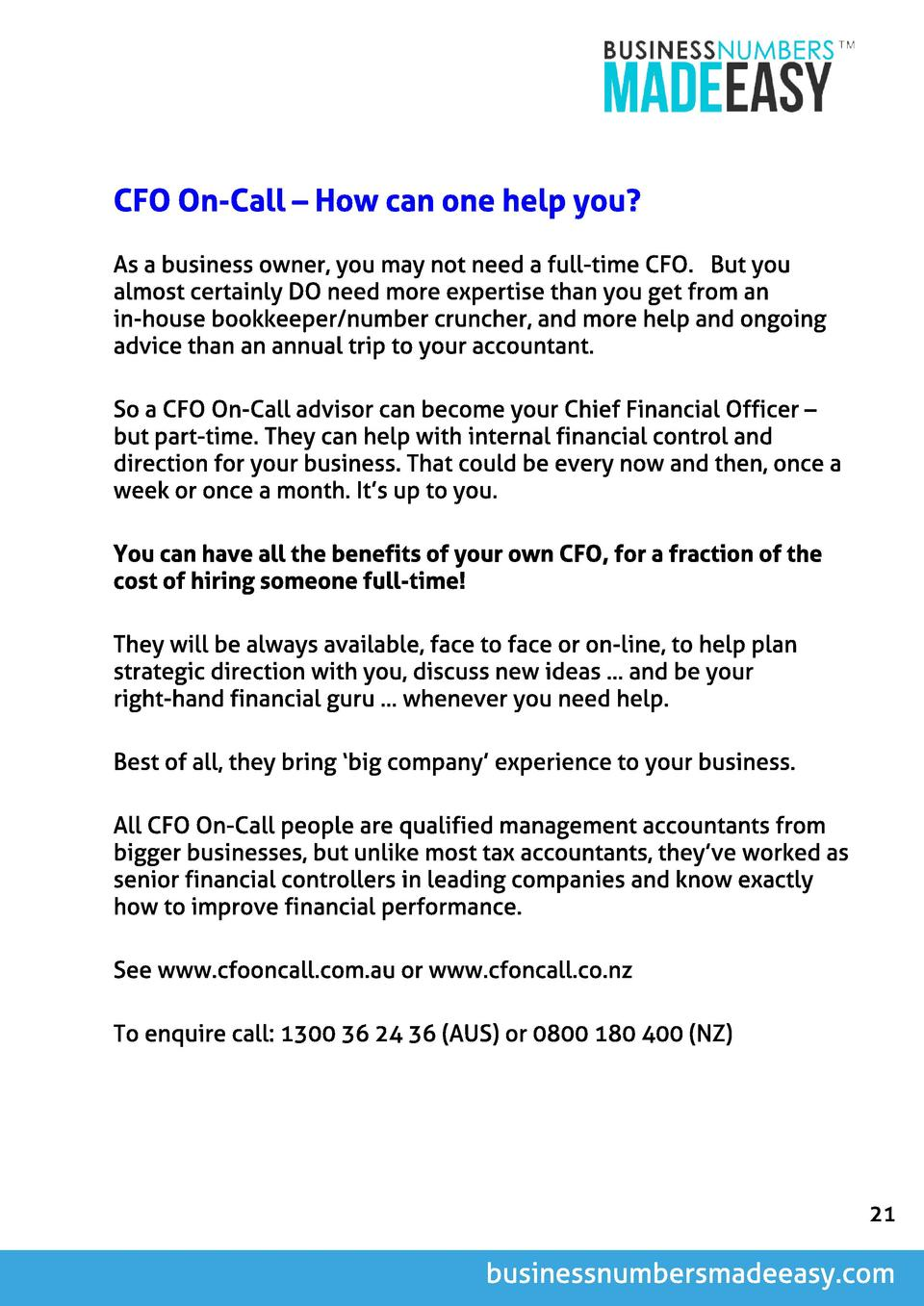 CFO On-Cal l   How can one hel p you  As a business owner, you may not need a full-time CFO. But you almost certainly DO n...