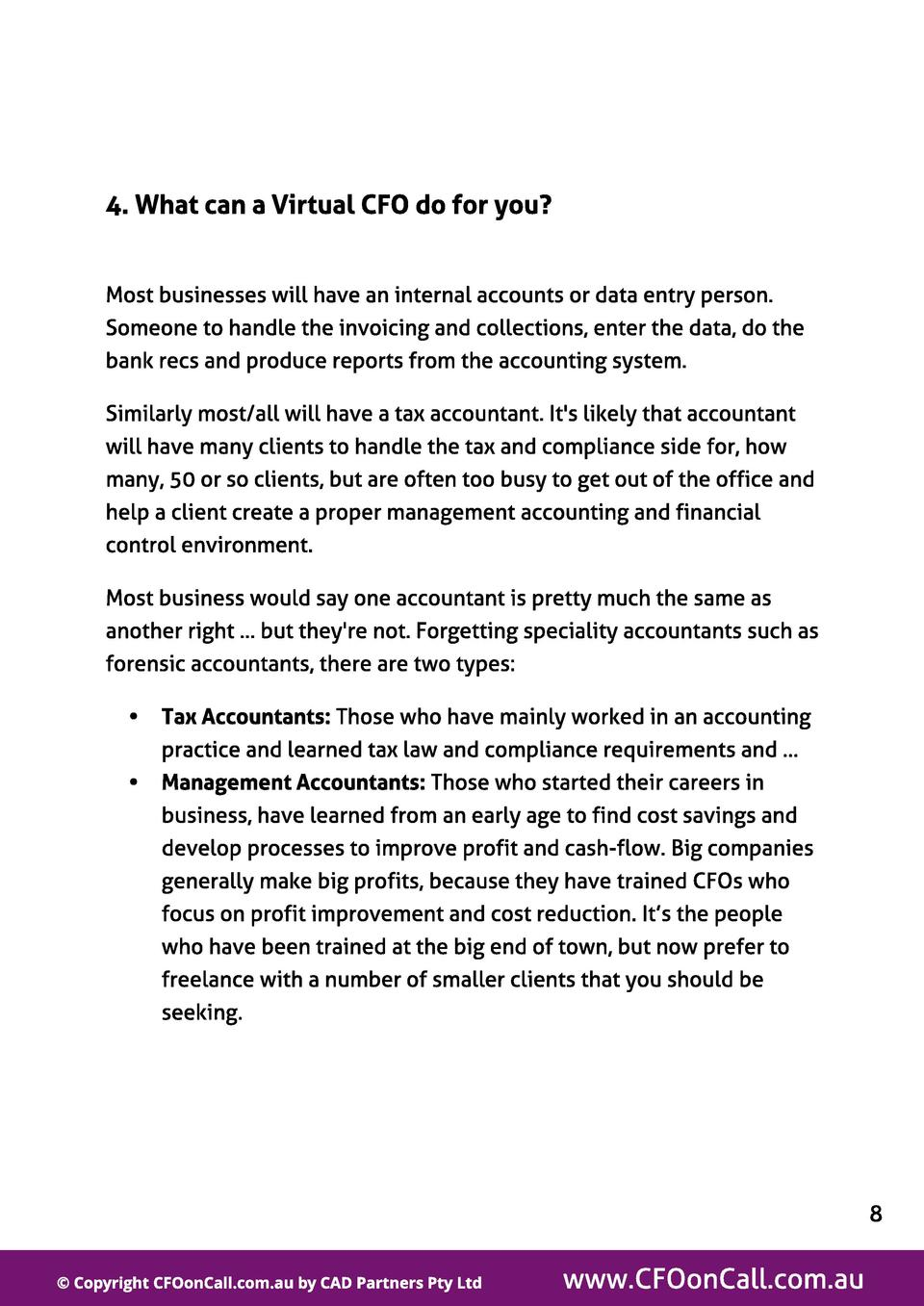 4. What can a Virt ual CFO do f or you   Most businesses will have an internal accounts or data entry person. Someone to h...