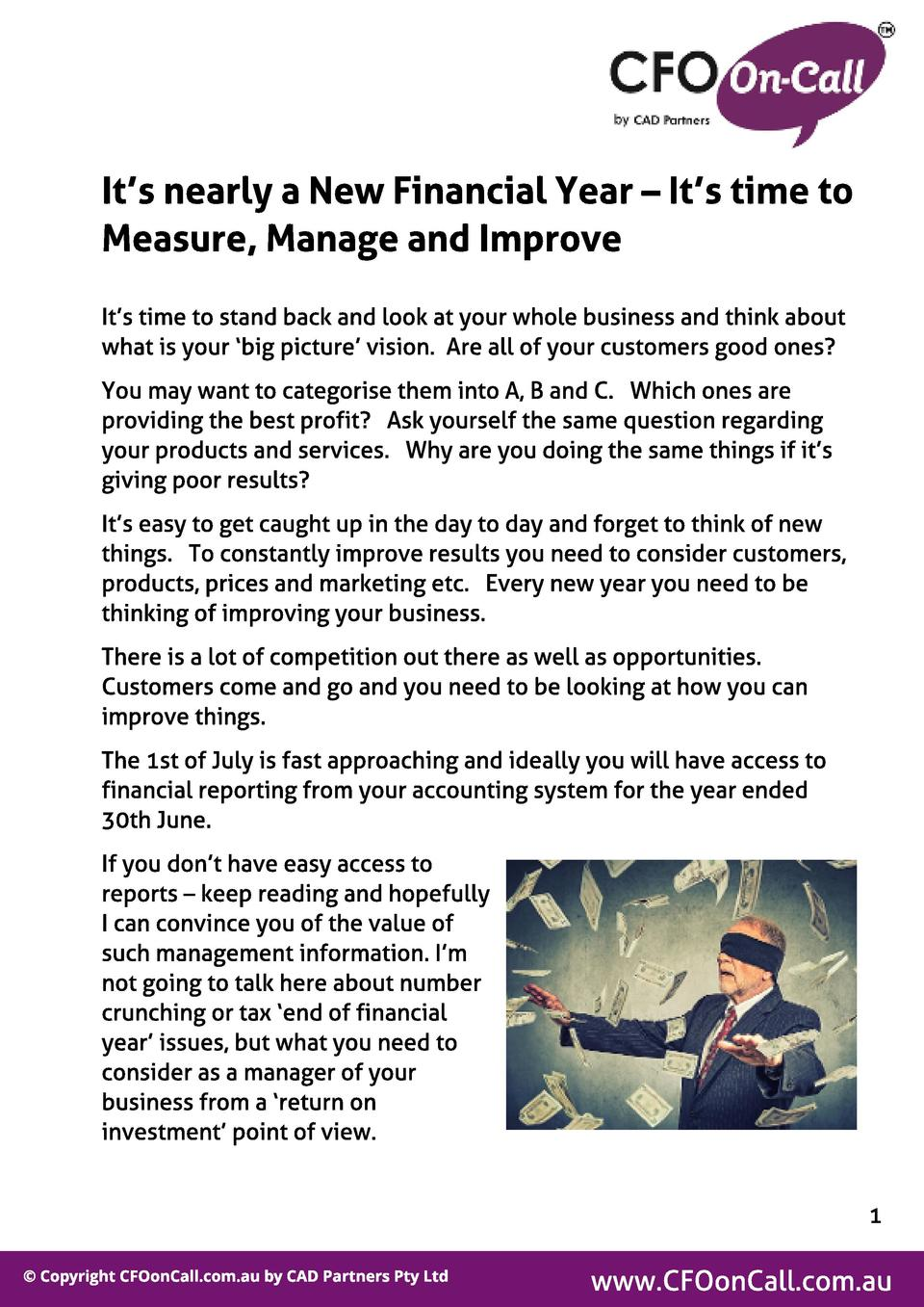 It  s nearl y a New Financial Year   It  s t ime t o Measure, Manage and Improve It s time to stand back and look at your ...
