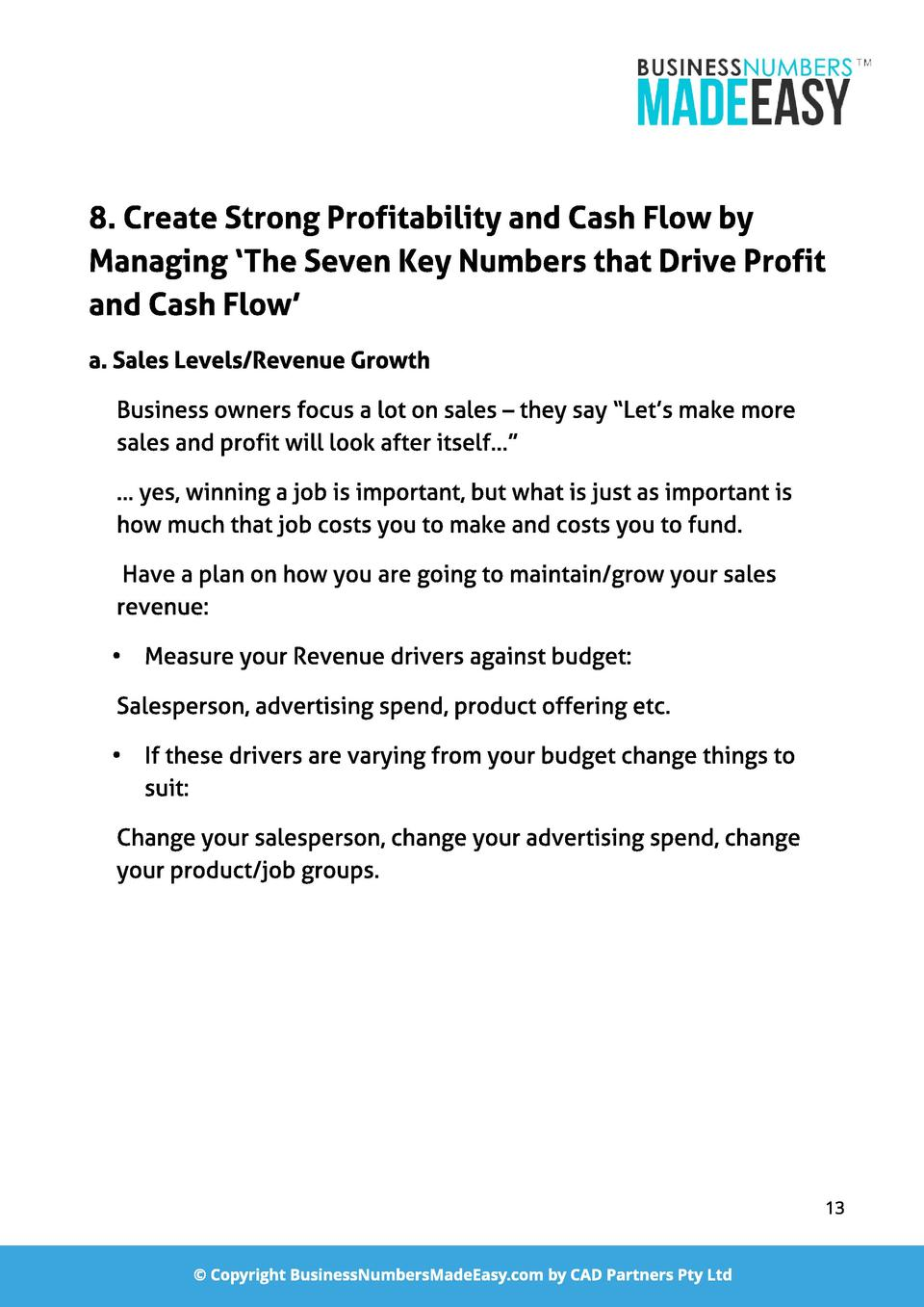 8. Creat e St rong Prof it abil it y and Cash Fl ow by Managing  The Seven Key Numbers t hat Drive Prof it and Cash Fl ow ...