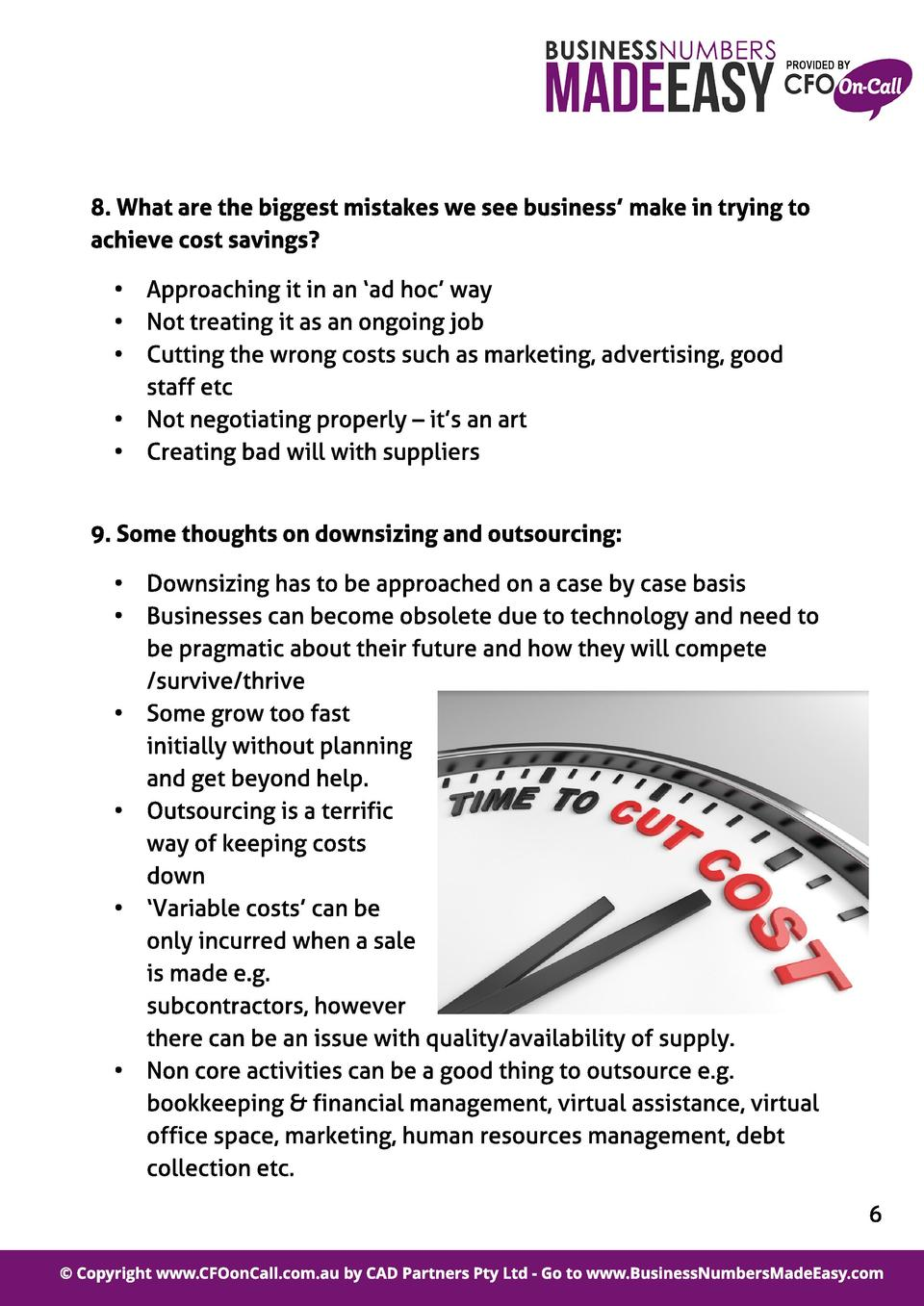 8. What are t he biggest mist akes we see business make in t rying t o achieve cost savings  -  Approaching it in an  ad h...