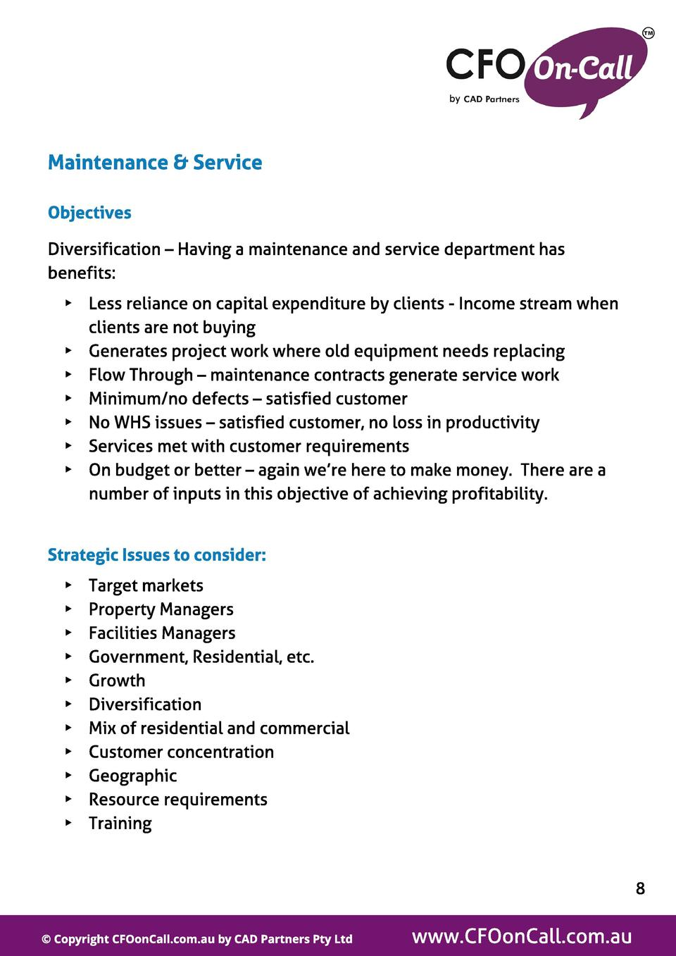 Maint enance   Service Object ives Diversification   Having a maintenance and service department has benefits  -  Less rel...