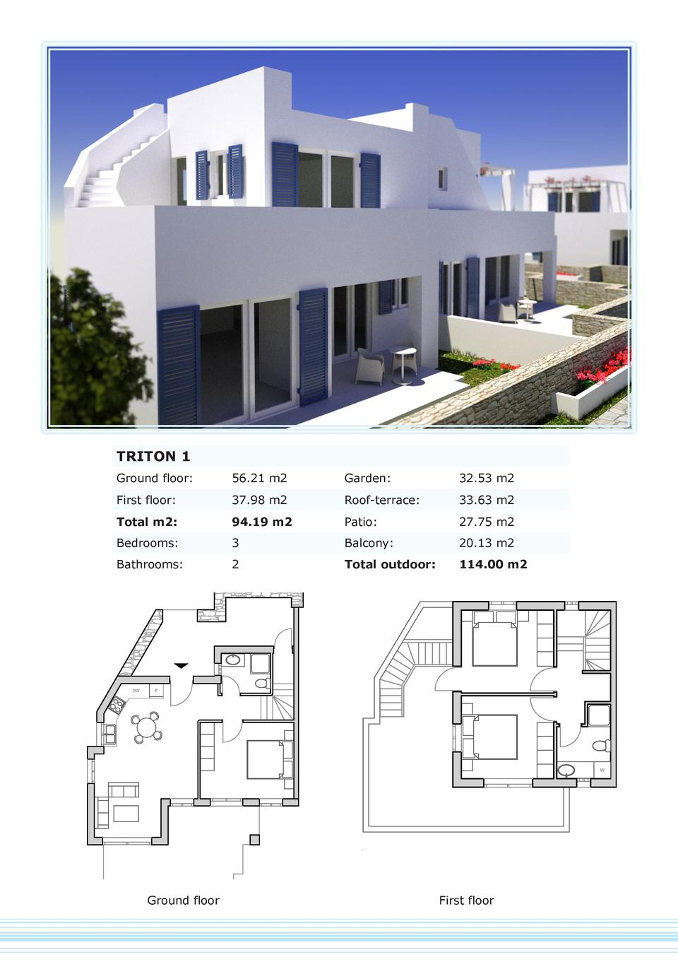 TRITON 1 Ground floor   56.21 m2  Garden   32.53 m2  First floor   37.98 m2  Roof-terrace   33.63 m2  Total m2   94.19 m2 ...