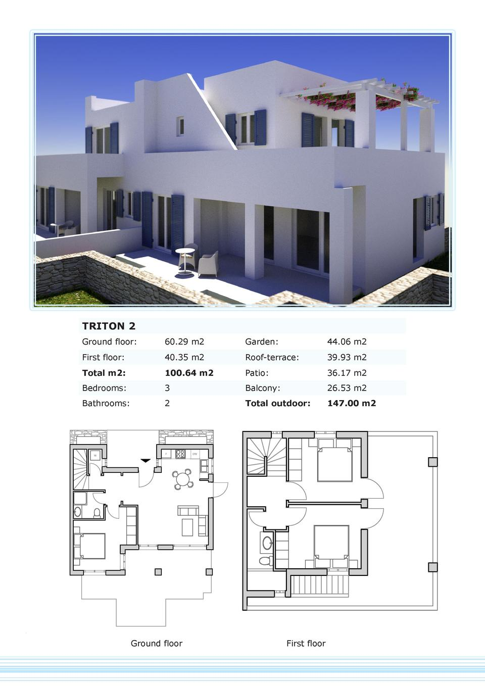 TRITON 2 Ground floor   60.29 m2  Garden   44.06 m2  First floor   40.35 m2  Roof-terrace   39.93 m2  Total m2   100.64 m2...