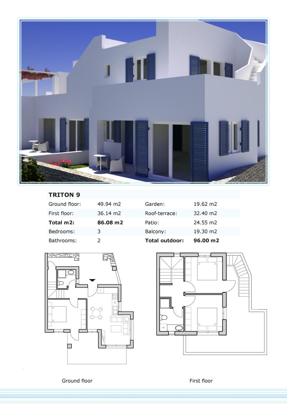 TRITON 9 Ground floor   49.94 m2  Garden   19.62 m2  First floor   36.14 m2  Roof-terrace   32.40 m2  Total m2   86.08 m2 ...