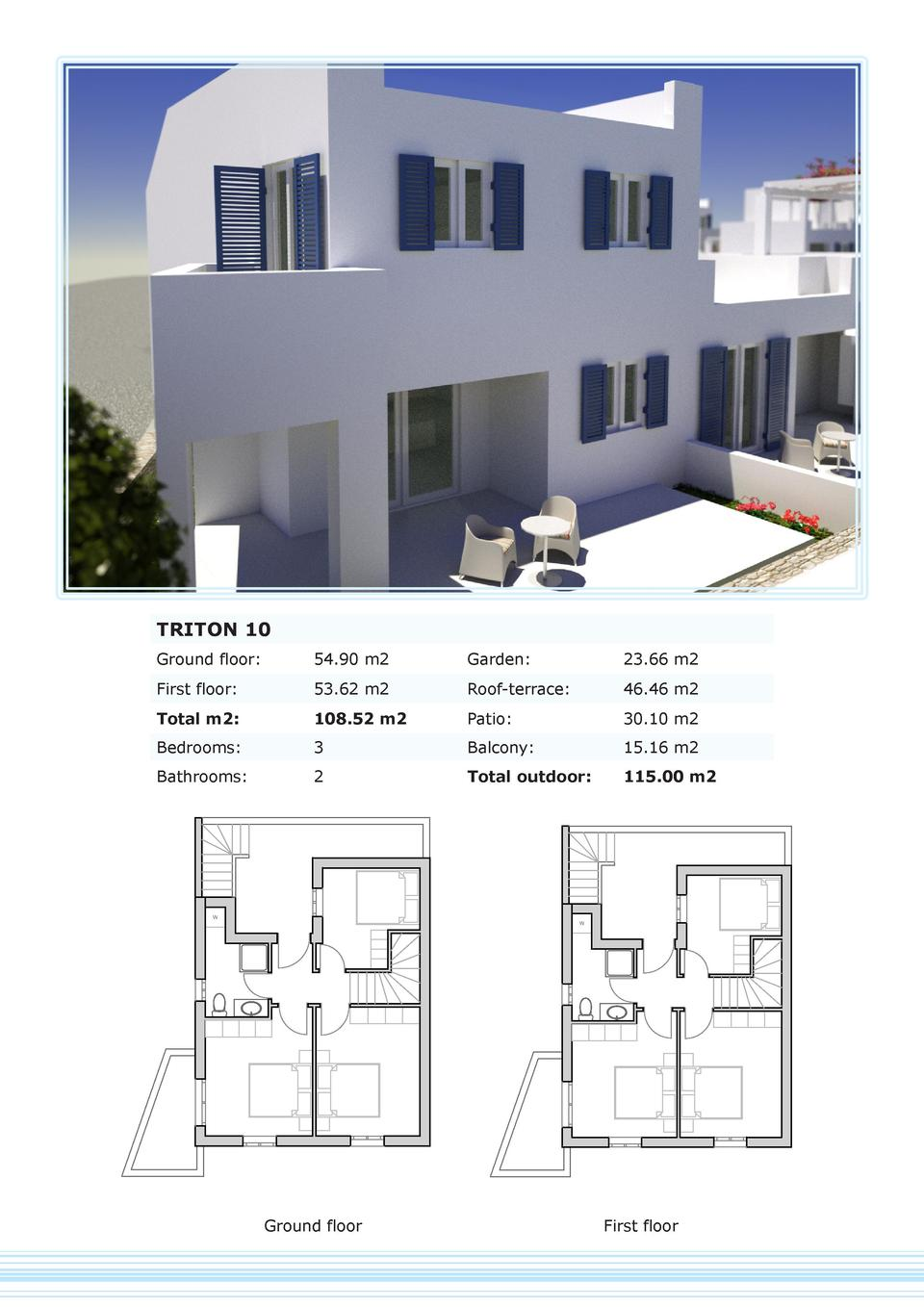 TRITON 10 Ground floor   54.90 m2  Garden   23.66 m2  First floor   53.62 m2  Roof-terrace   46.46 m2  Total m2   108.52 m...