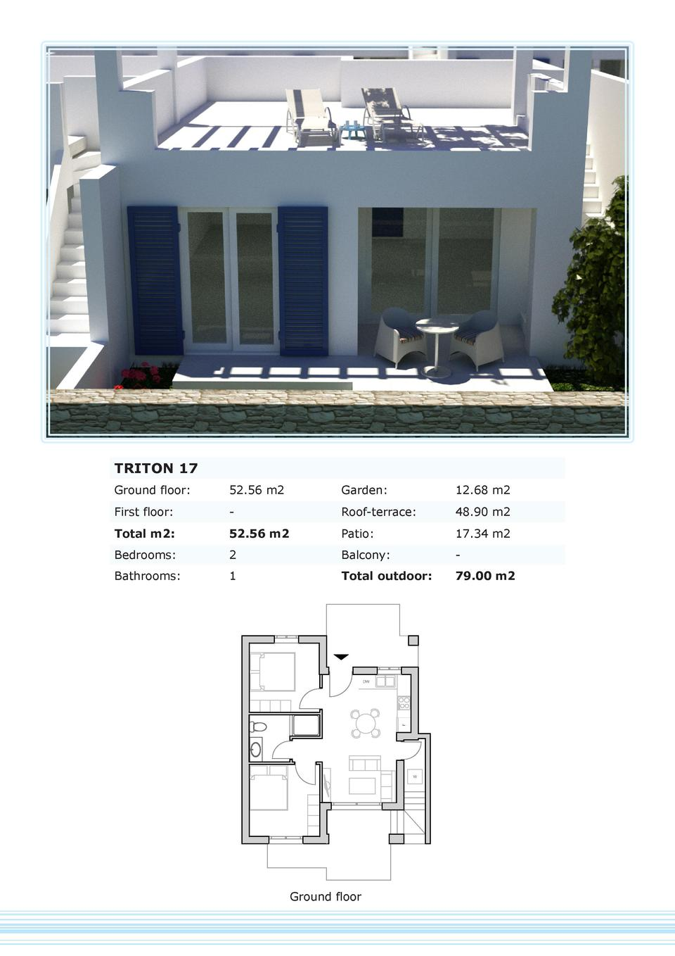 TRITON 17 Ground floor   52.56 m2  Garden   12.68 m2  First floor   -  Roof-terrace   48.90 m2  Total m2   52.56 m2  Patio...