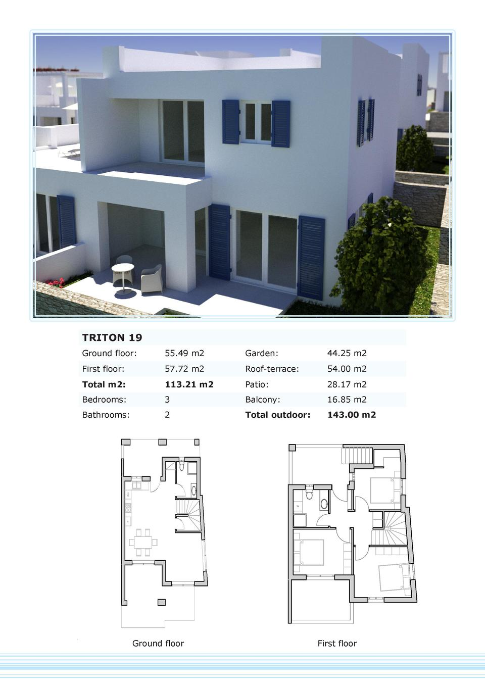 TRITON 19 Ground floor   55.49 m2  Garden   44.25 m2  First floor   57.72 m2  Roof-terrace   54.00 m2  Total m2   113.21 m...