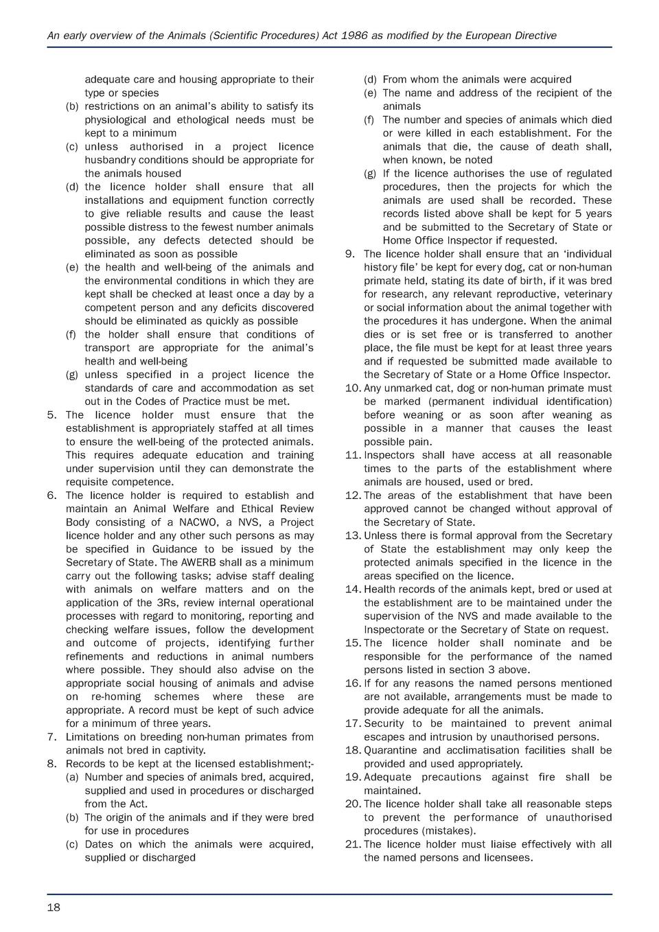 An early overview of the Animals  Scientific Procedures  Act 1986 as modified by the European Directive  5.  6.  7. 8.  18...