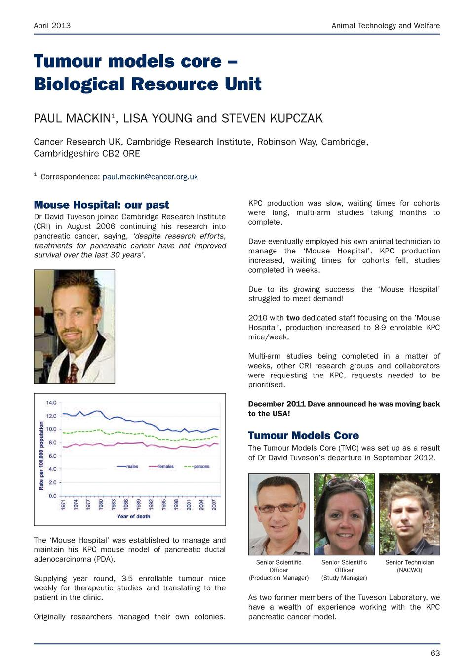 April 2013  Animal Technology and Welfare  Tumour models core     Biological Resource Unit PAUL MACKIN1, LISA YOUNG and ST...