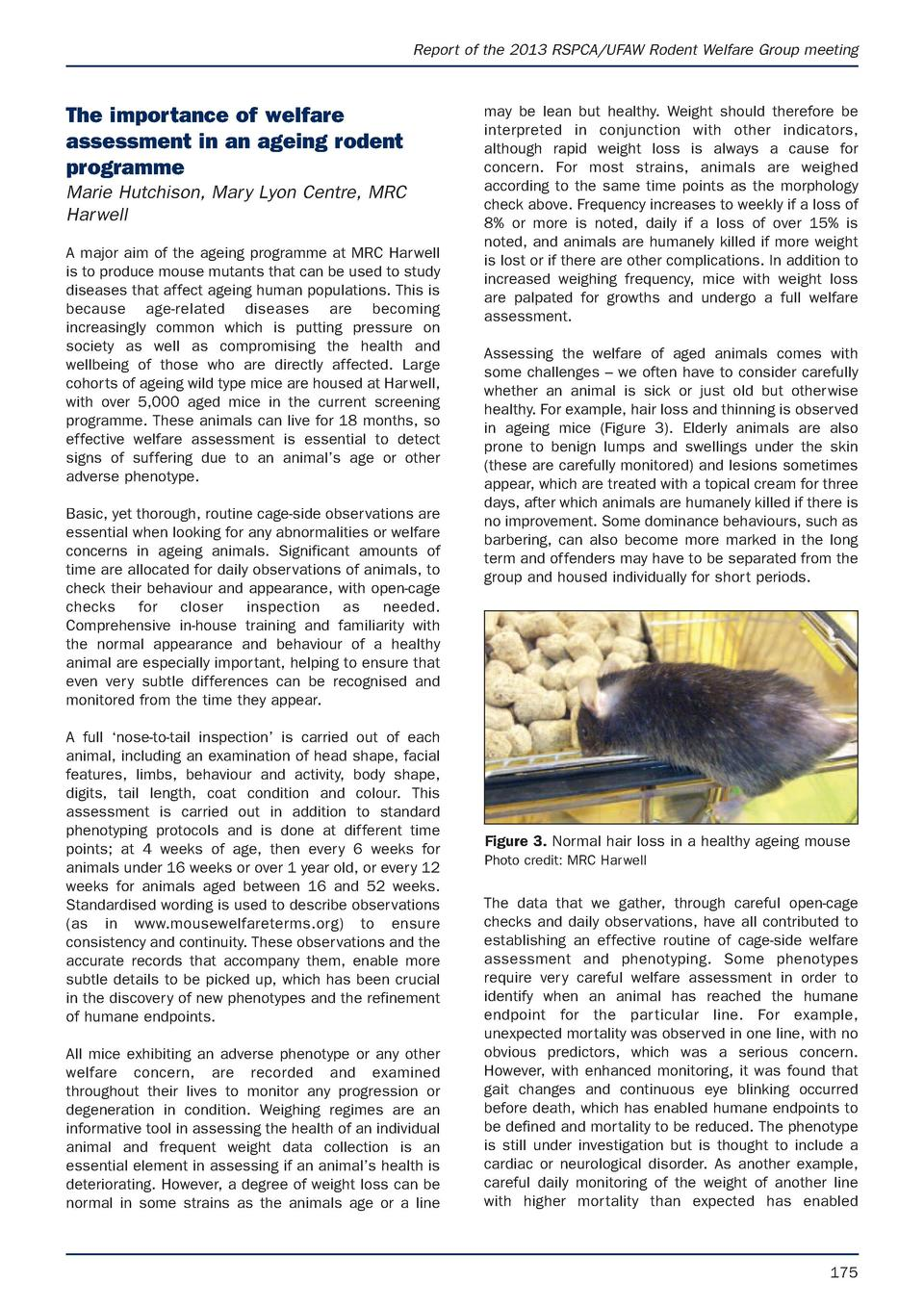 Report of the 2013 RSPCA UFAW Rodent Welfare Group meeting  The importance of welfare assessment in an ageing rodent progr...