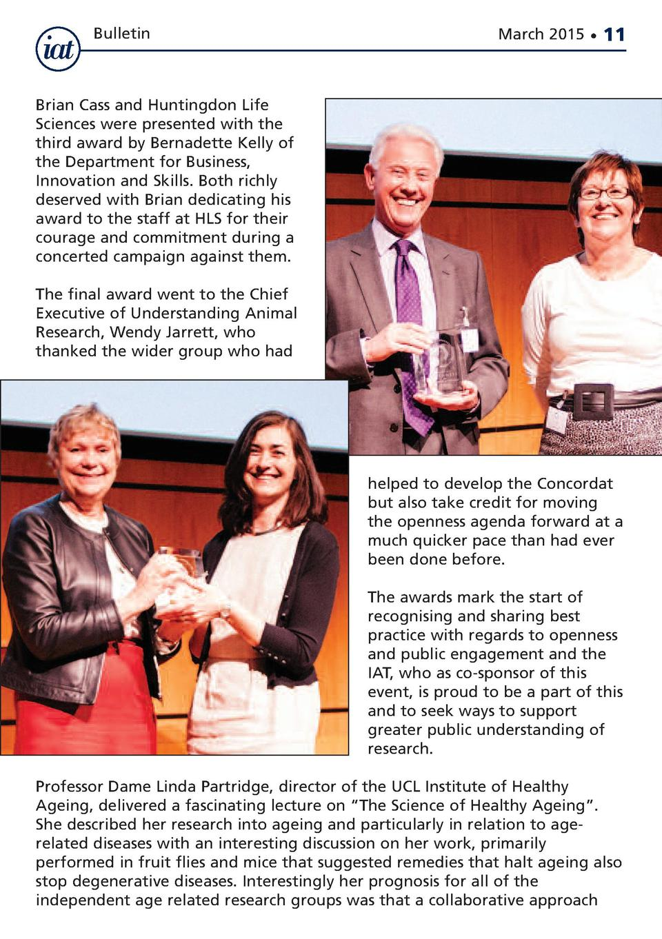 Bulletin  March 2015      11  Brian Cass and Huntingdon Life Sciences were presented with the third award by Bernadette Ke...