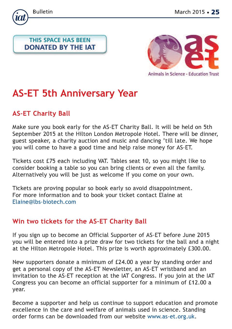 Bulletin  March 2015      25  AS-ET 5th Anniversary Year AS-ET Charity Ball  Make sure you book early for the AS-ET Charit...