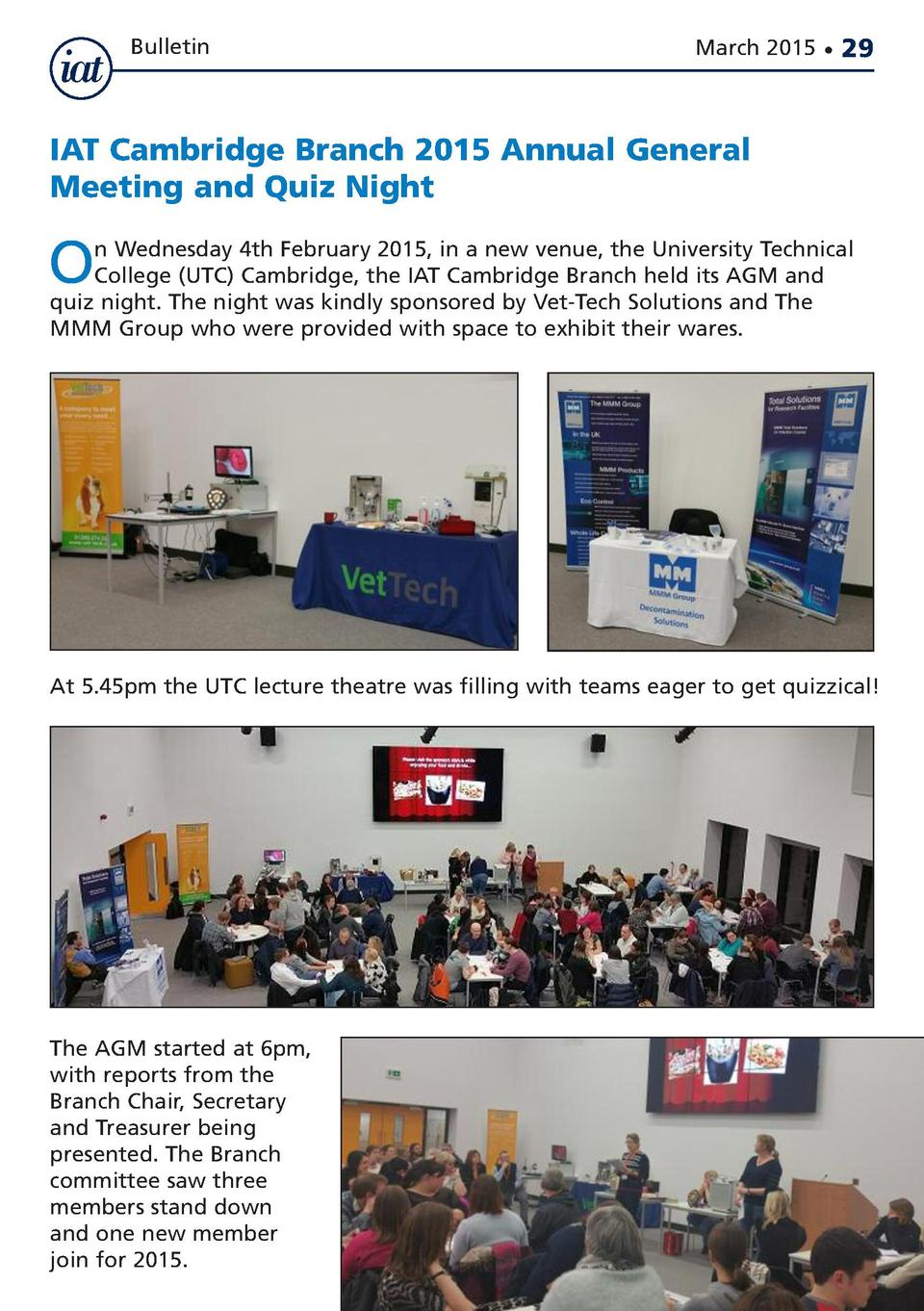 Bulletin  March 2015      29  IAT Cambridge Branch 2015 Annual General Meeting and Quiz Night  O  n Wednesday 4th February...
