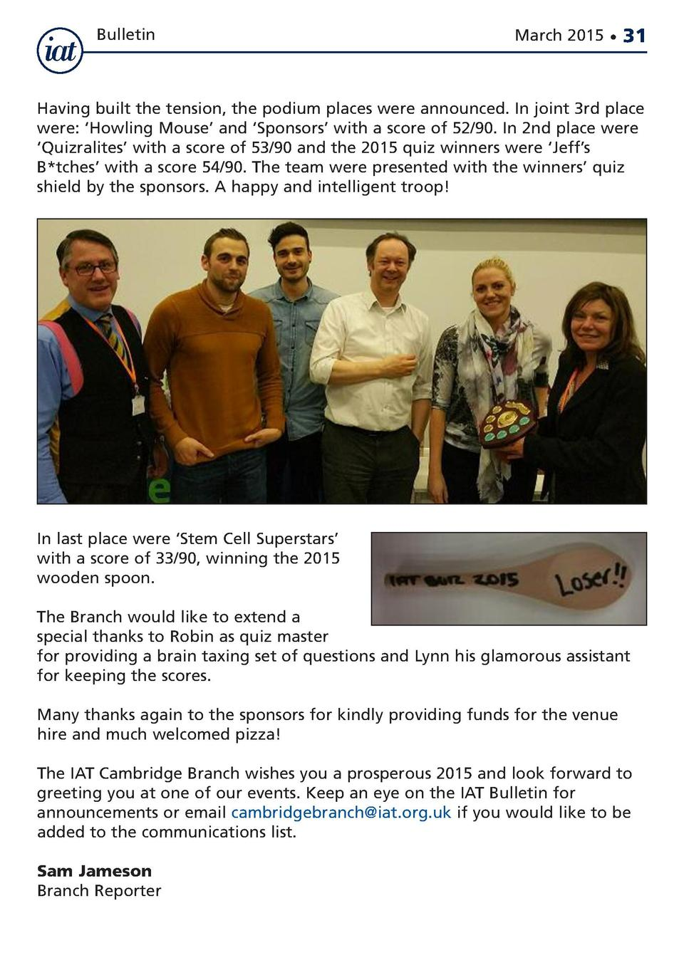 Bulletin  March 2015      31  Having built the tension, the podium places were announced. In joint 3rd place were     Howl...