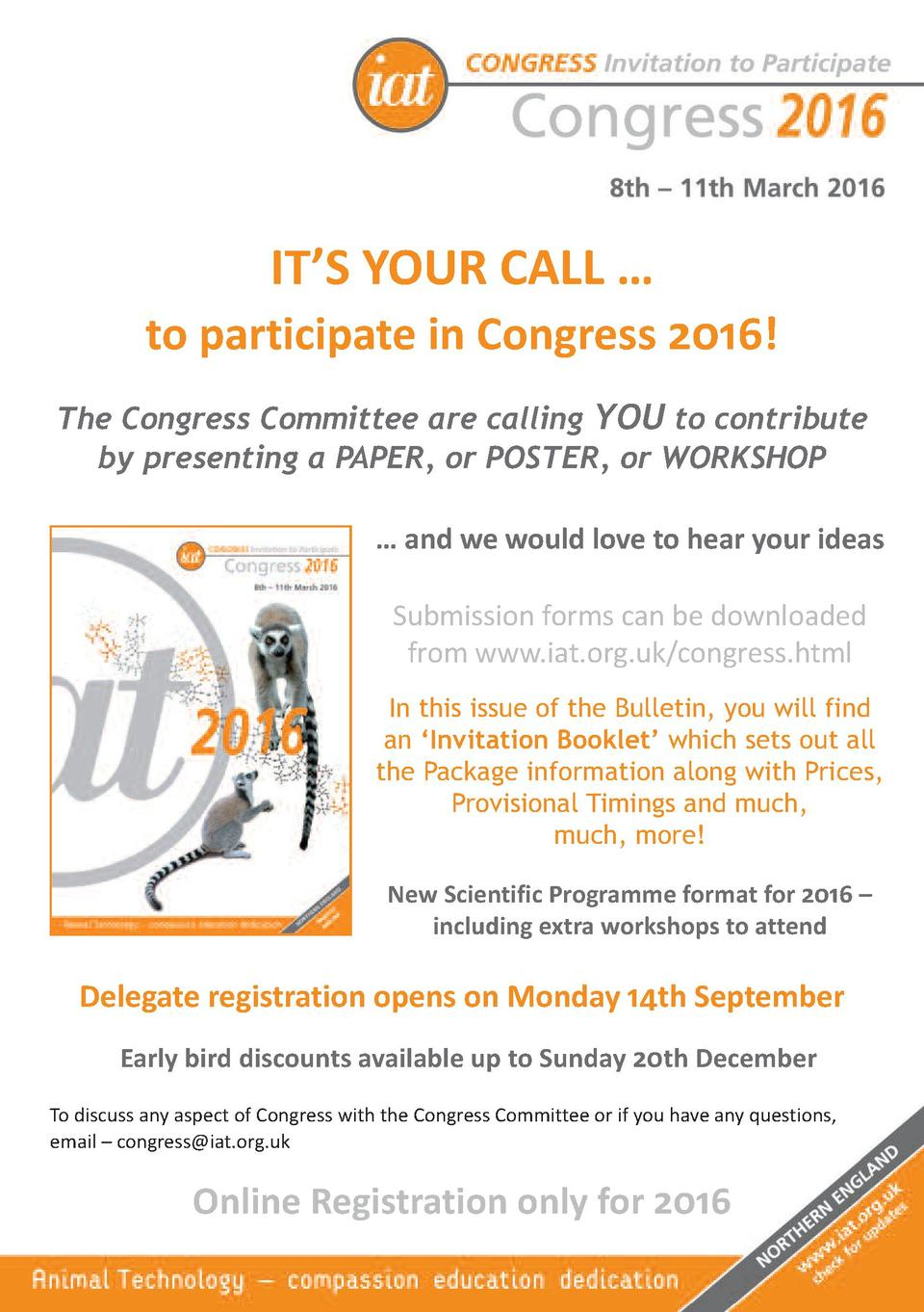 IT   S YOUR CALL      to participate in Congress 2016   The Congress Committee are calling YOU to contribute by presenting...