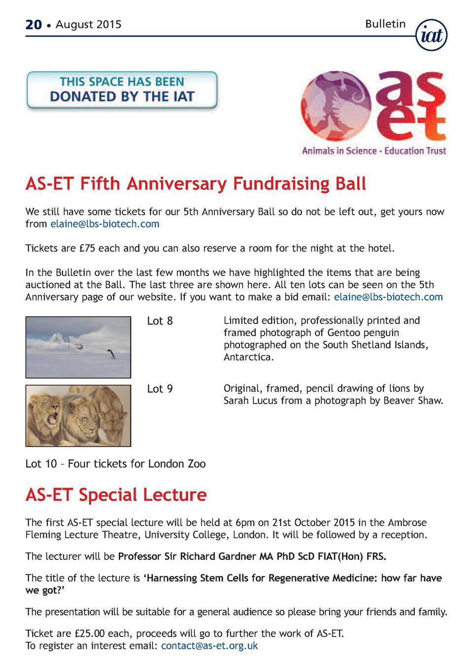 20     August 2015  Bulletin  AS-ET Fifth Anniversary Fundraising Ball  We still have some tickets for our 5th Anniversary...