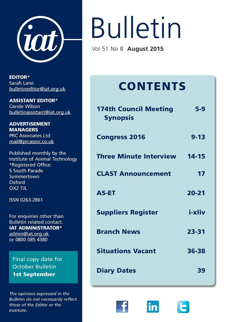 Bulletin Vol 51 No 8 August 2015  EDITOR  Sarah Lane bulletineditor iat.org.uk ASSISTANT EDITOR  Carole Wilson bulletinass...