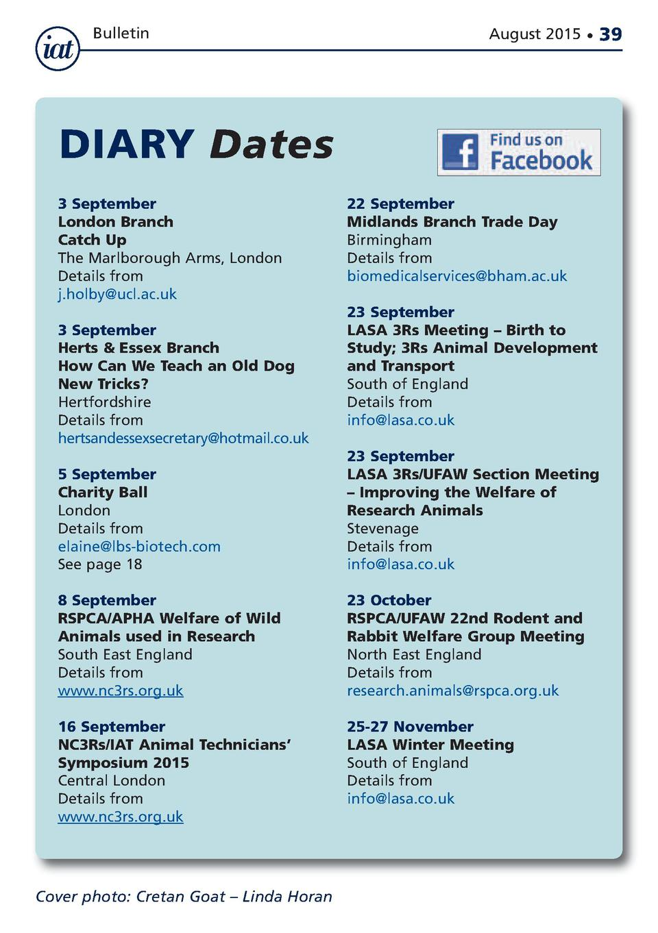 Bulletin  August 2015      39  DIARY Dates 3 September London Branch Catch Up The Marlborough Arms, London Details from j....