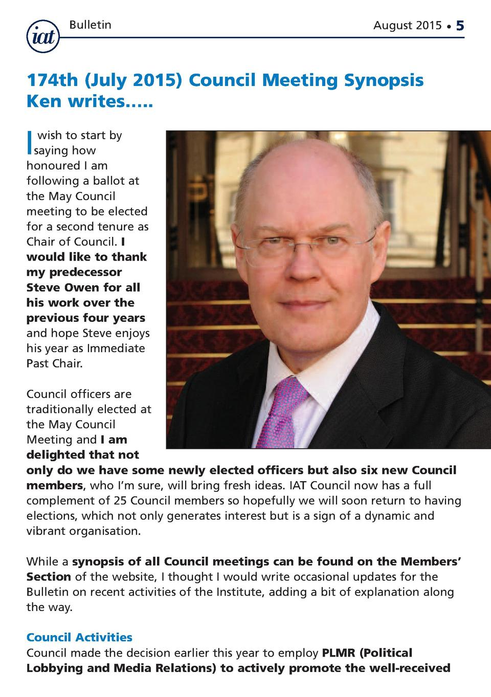 Bulletin  August 2015      5  174th  July 2015  Council Meeting Synopsis Ken writes   ..  I  wish to start by saying how h...