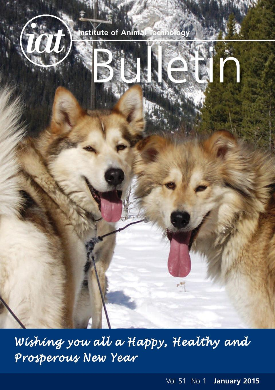Institute of Animal Technology  Bulletin  Wi shin g yo u al l a H app y, H eal thy a nd Prosperous New Year Vol 51 No 1 Ja...