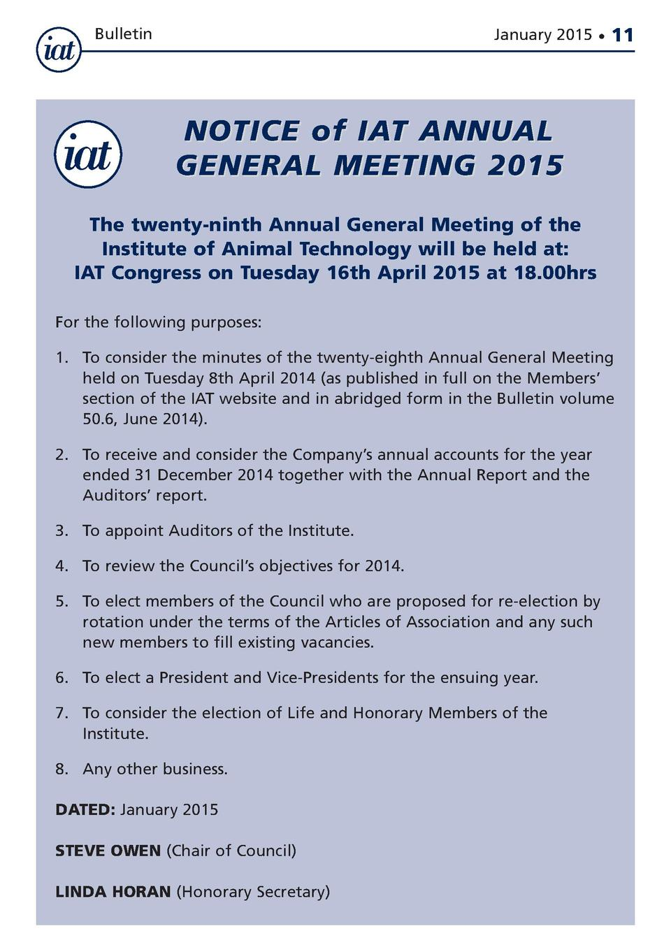 Bulletin  January 2015      11  NOTICE of IAT ANNUAL GENERAL MEETING 2015 The twenty-ninth Annual General Meeting of the I...