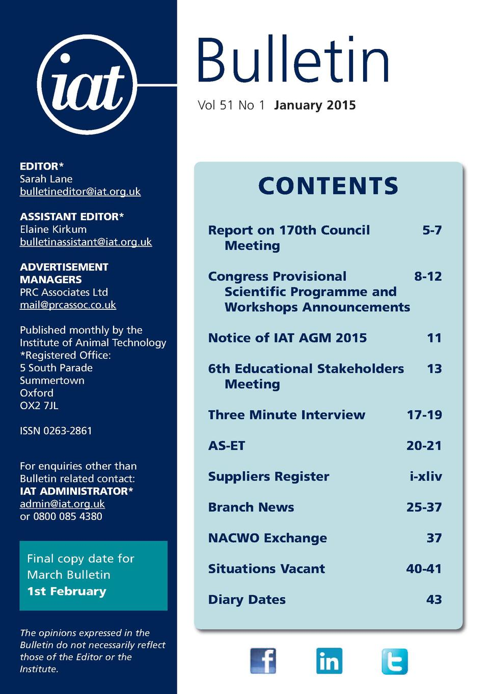 Bulletin Vol 51 No 1 January 2015  EDITOR  Sarah Lane bulletineditor iat.org.uk  CONTENTS  ASSISTANT EDITOR  Elaine Kirkum...