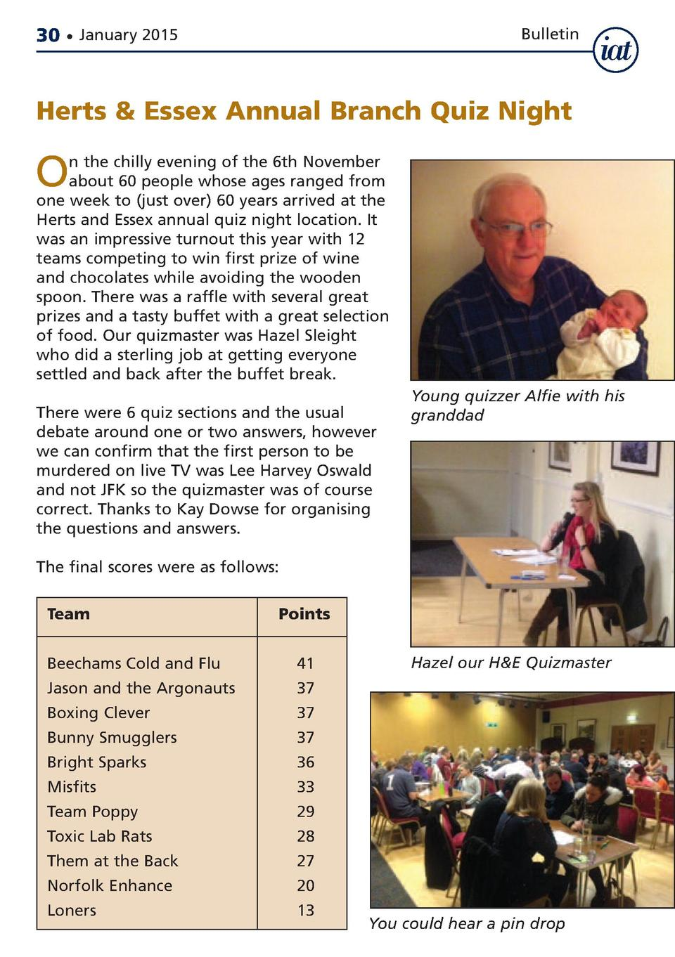 30     January 2015  Bulletin  Herts   Essex Annual Branch Quiz Night  O  n the chilly evening of the 6th November about 6...