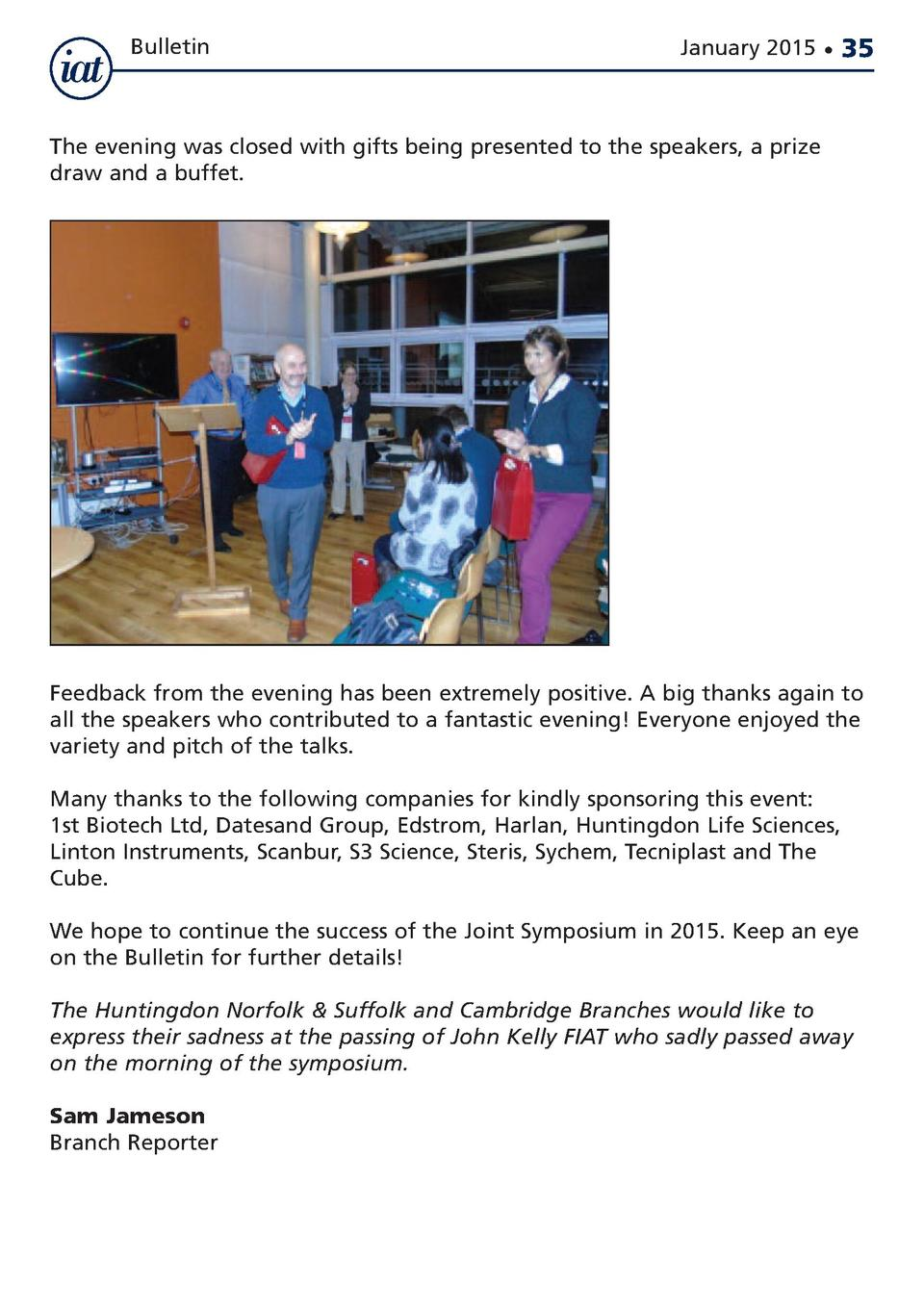 Bulletin  January 2015      35  The evening was closed with gifts being presented to the speakers, a prize draw and a buff...