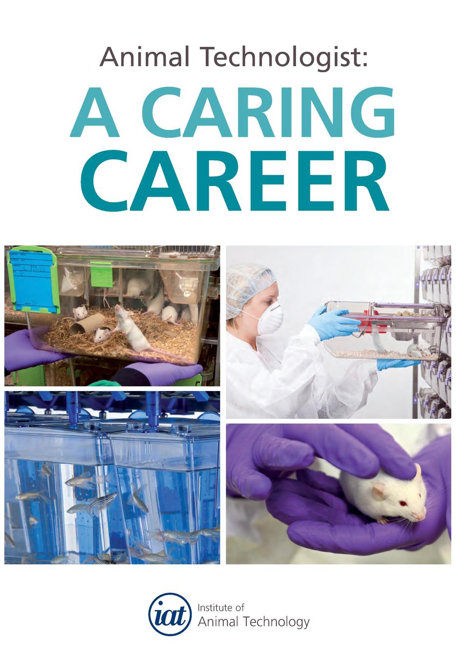 Animal Technologist   A CARING  CAREER  Institute of  Animal Technology