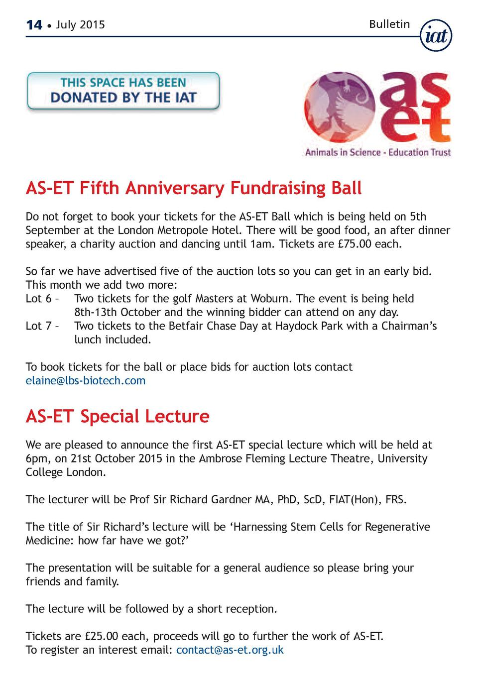 14     July 2015  Bulletin  AS-ET Fifth Anniversary Fundraising Ball  Do not forget to book your tickets for the AS-ET Bal...