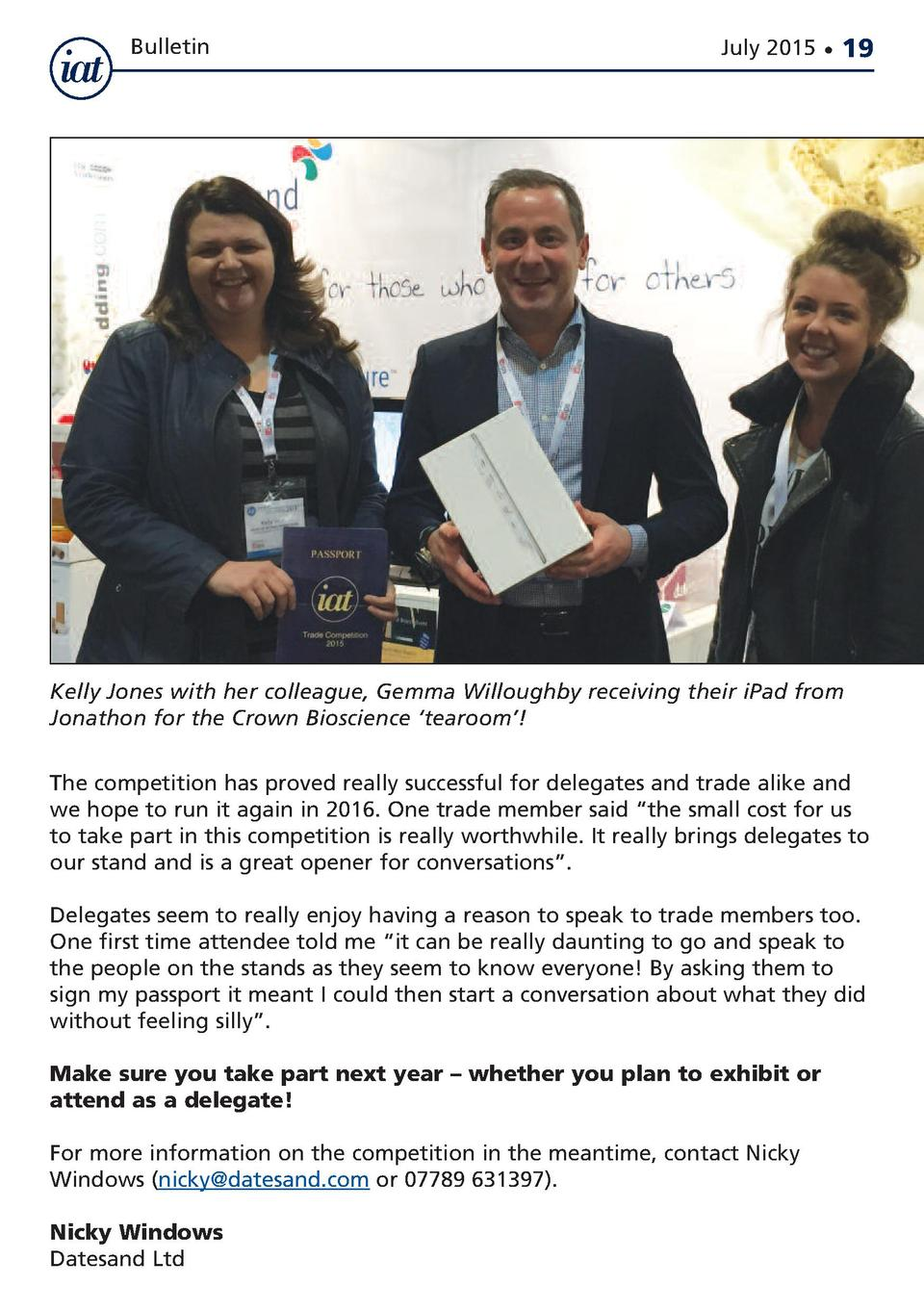 Bulletin  July 2015      19  Kelly Jones with her colleague, Gemma Willoughby receiving their iPad from Jonathon for the C...