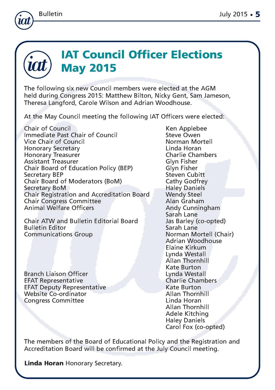 Bulletin  July 2015      IAT Council Officer Elections May 2015 The following six new Council members were elected at the ...